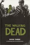 Walking Dead Book 3 HC Regular Edition