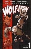 Astounding Wolf-Man Vol 1 TP