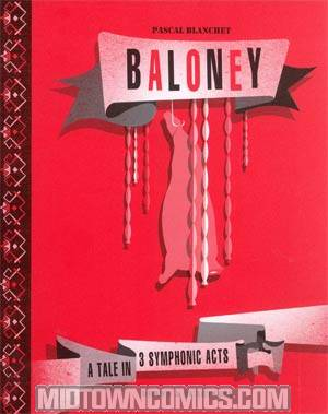 Baloney A Tale In 3 Symphonic Acts TP