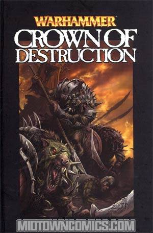 Warhammer Vol 3 Crown Of Destruction Limited Edition HC