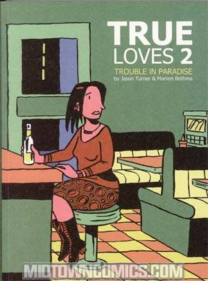 True Loves Vol 2 Trouble In Paradise GN