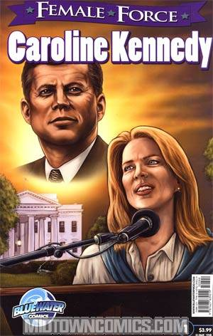 Female Force Caroline Kennedy