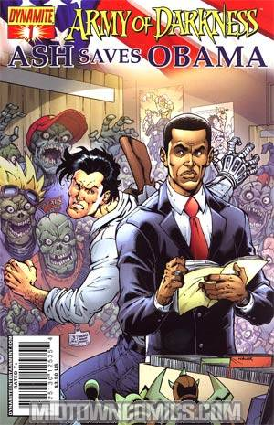 Army Of Darkness Ash Saves Obama #1 Cover A Regular Todd Nauck Cover