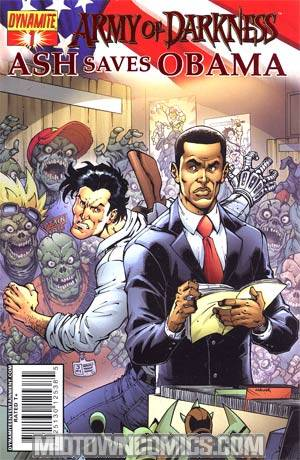 Army Of Darkness Ash Saves Obama #1 Cover E High End Foil Cover
