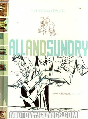 All And Sundry Uncollected Work 2004-2009 HC