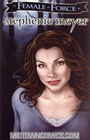 Female Force Stephenie Meyer Bonus Graphic Novel Edition