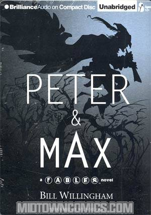 Peter & Max A Fables Novel Audio CD Set Previews Exclusive Steelbook Edition