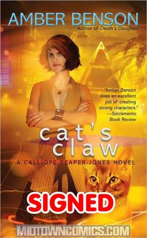 Cats Claw A Calliope Reaper-Jones Novel MMPB Signed By Amber Benson