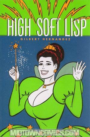 High Soft Lisp A Love And Rockets Book TP