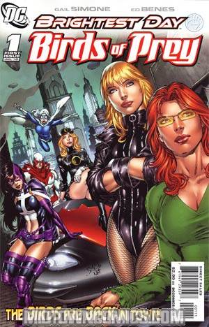 Birds Of Prey Vol 2 #1 1st Ptg Regular Ed Benes Cover (Brightest Day Tie-In)