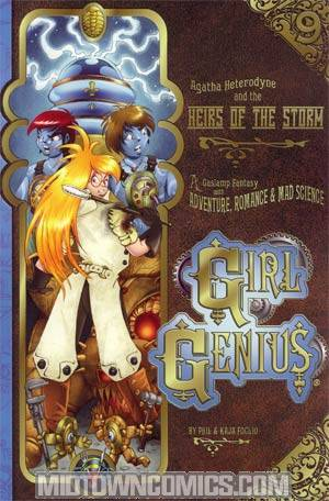 Girl Genius Vol 9 Agatha Heterodyne And The Heirs Of The Storm TP