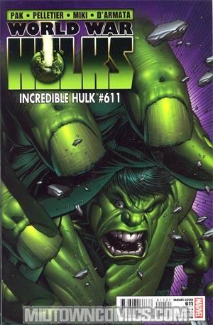 Incredible Hulk Vol 3 #611 Incentive Dale Keown Variant Cover (World War Hulks Tie-In)