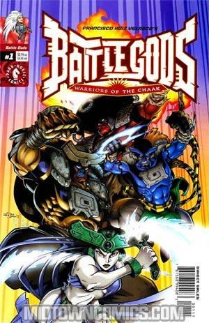 Battle Gods Warriors Of The Chaak #1