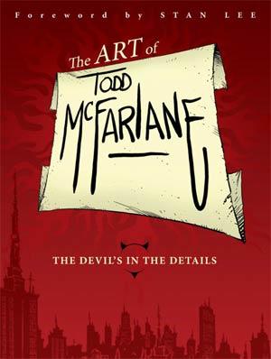 Art Of Todd McFarlane Devils In The Details HC Regular Edition