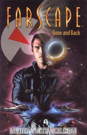 Farscape Vol 3 Gone And Back TP