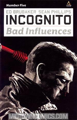 Incognito Bad Influences #5