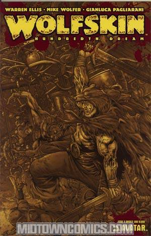 Warren Ellis Wolfskin Hundredth Dream #6 Incentive Bronze & Blood Cvr