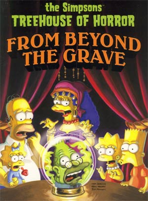 Simpsons Treehouse Of Horror Vol 6 From Beyond The Grave TP