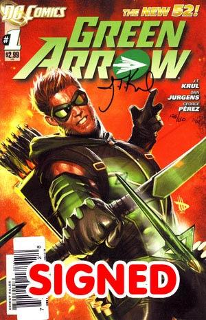 Green Arrow Vol 6 #1 DF Signed By JT Krul