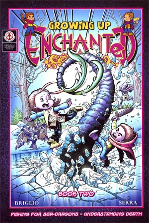 Growing Up Enchanted Vol 2 Fishing For Sea-Dragons Understanding Death TP