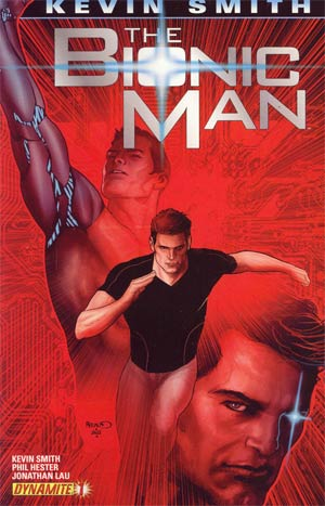 Bionic Man #1 1st Ptg Regular Paul Renaud Cover