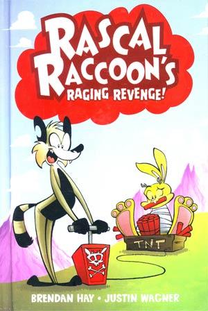 Rascal Raccoons Raging Revenge HC