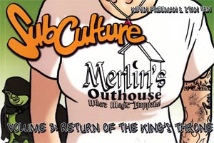Subculture The Webstrips Vol 3 Return Of The Kings Throne GN