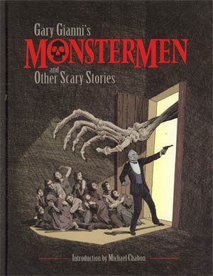 Gary Giannis Monstermen And Other Scary Stories HC