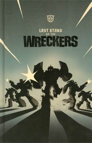 Transformers Last Stand Of The Wreckers HC