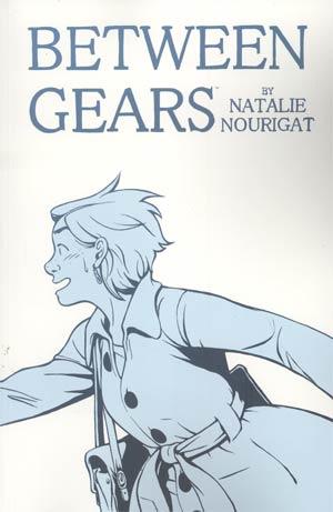 Between Gears Vol 1 TP
