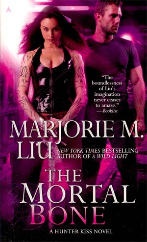 Mortal Bone A Huntress Kiss Novel MMPB