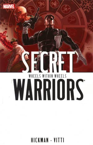 Secret Warriors (2009) Vol 6 Wheels Within Wheels TP