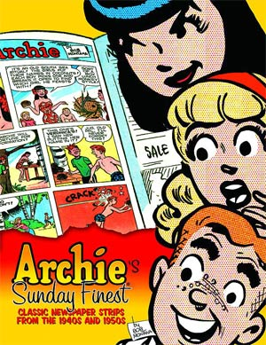 Archies Sunday Finest Classic Newspaper Strips From The 1940s & 1950s HC