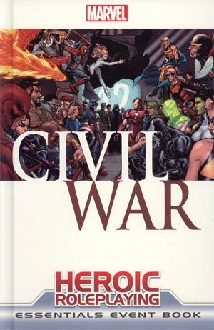 Marvel Heroic Roleplaying Civil War Essentials Event Book HC