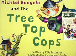 Michael Recycle And The Tree Top Cop HC