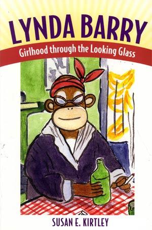 Lynda Barry Girlhood Through The Looking Glass SC