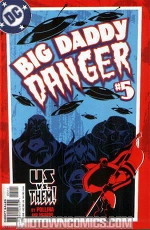 Big Daddy Danger #5