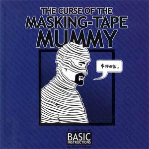 Basic Instructions Curse Of The Masking-Tape Mummy GN