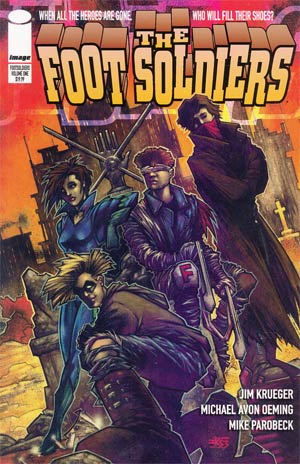 Foot Soldiers Vol 1 TP Image Edition