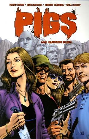 Pigs Vol 2 San Quentin Blues TP