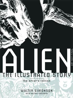 Alien Illustrated Story Artists Edition HC