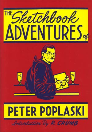Sketchbook Adventures Of Peter Poplaski HC