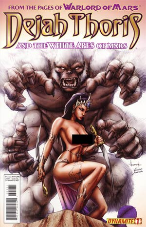 Dejah Thoris And The White Apes Of Mars #1 Incentive Ale Garza Risque Cover