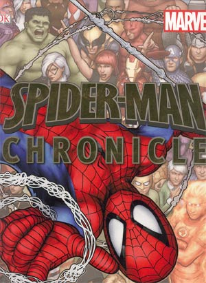 Spider-Man Chronicle Celebrating 50 Years Of Web-Slinging HC