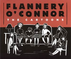 Flannery O Connor The Cartoons HC