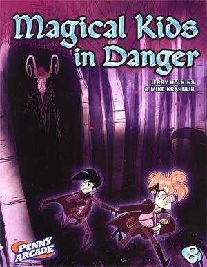 Penny Arcade Vol 8 Magical Kids In Danger TP