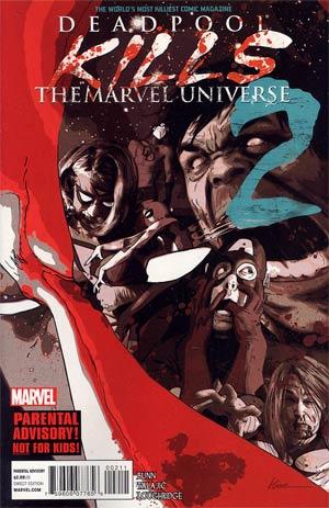 Deadpool Kills The Marvel Universe #2 1st Ptg