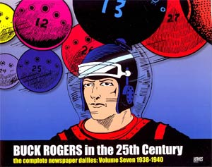 Buck Rogers In The 25th Century Complete Newspaper Dailies Vol 7 1938-1940 HC