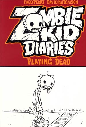 Zombie Kid Diaries Vol 1 Playing Dead GN