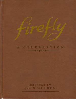 Firefly A Celebration Anniversary Edition HC